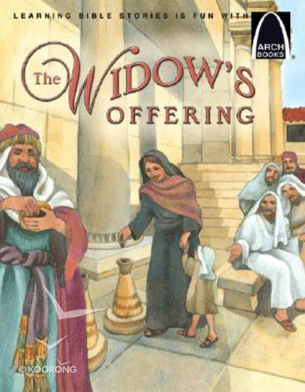 The Widow's Offering (Arch Books Series) Paperback