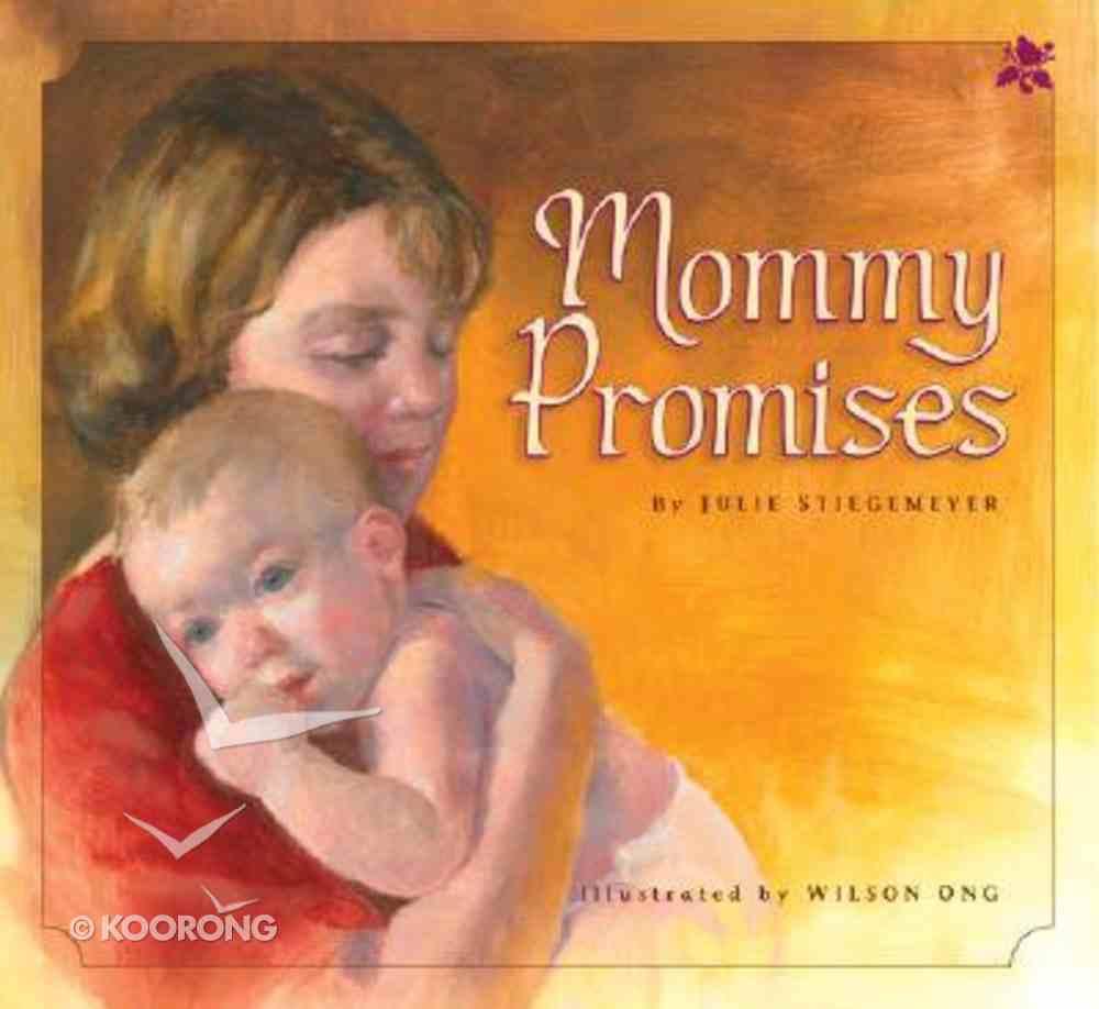 Mommy Promises Paperback
