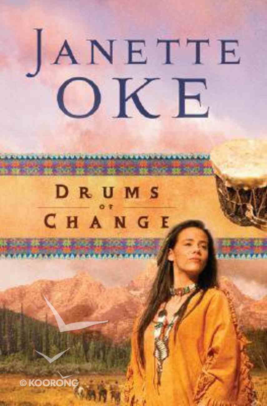 Drums of Change (#12 in Women Of The West (Oke) Series) Paperback