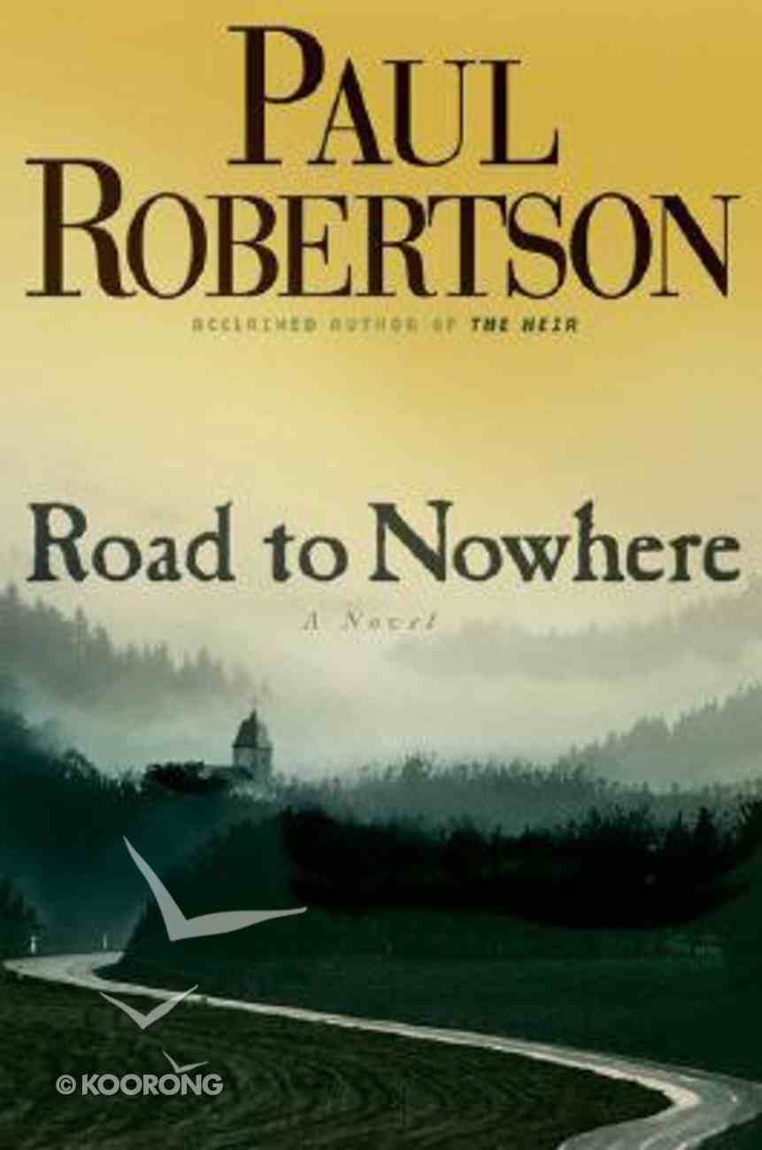 Road to Nowhere Hardback