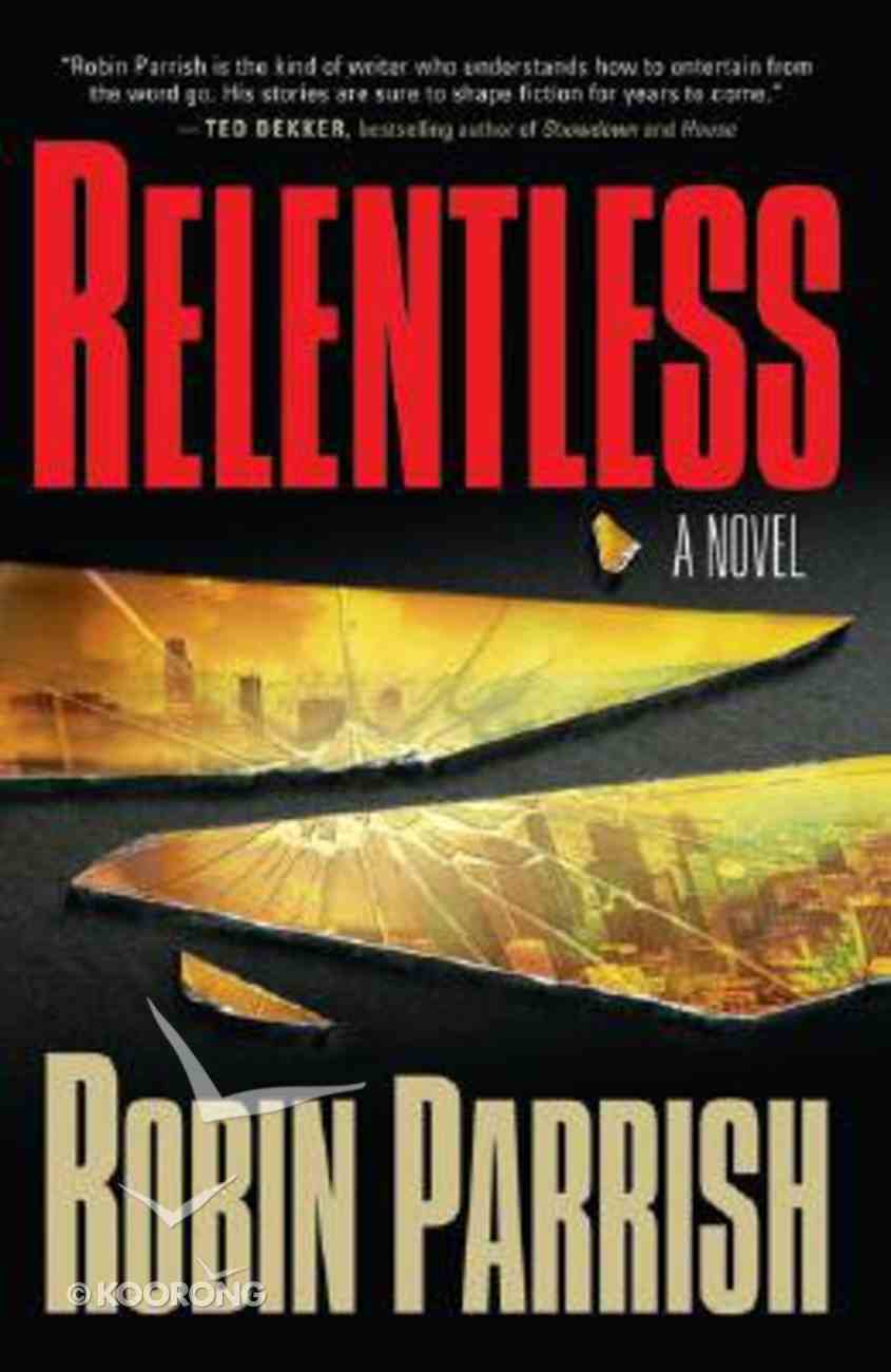 Relentless (#01 in The Dominion Trilogy Series) Paperback