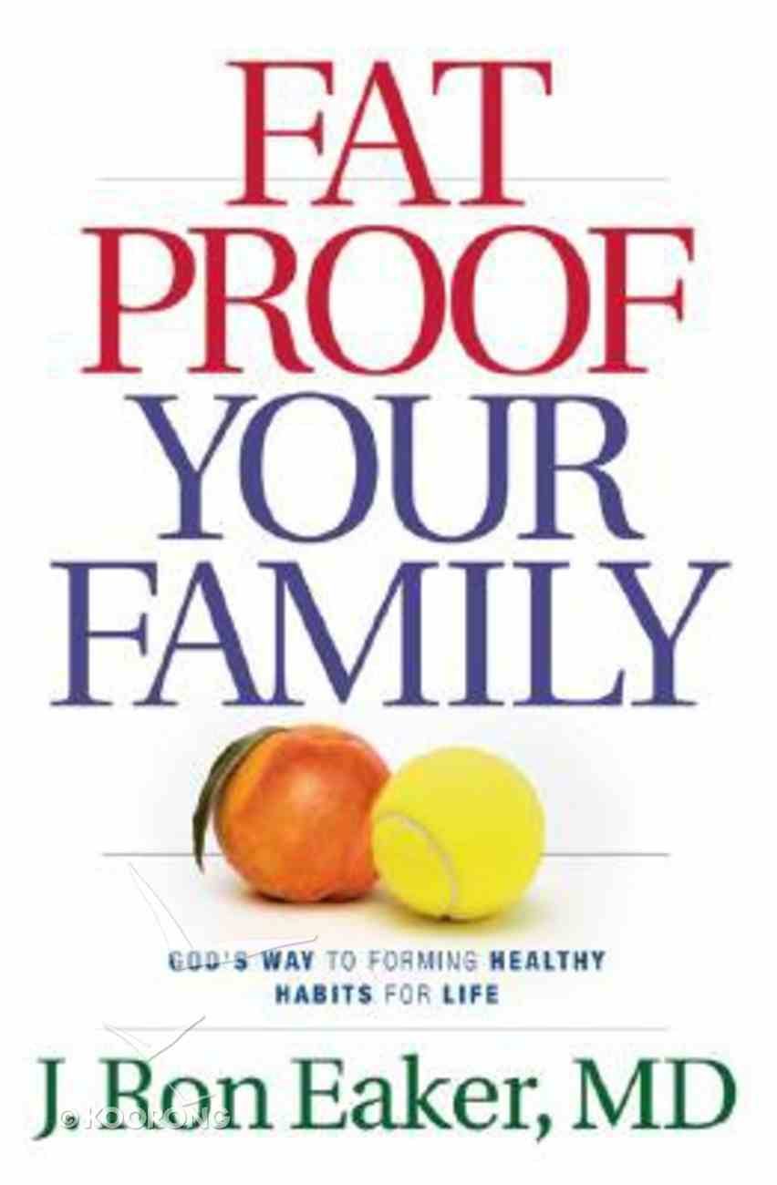 Fat-Proof Your Family Paperback