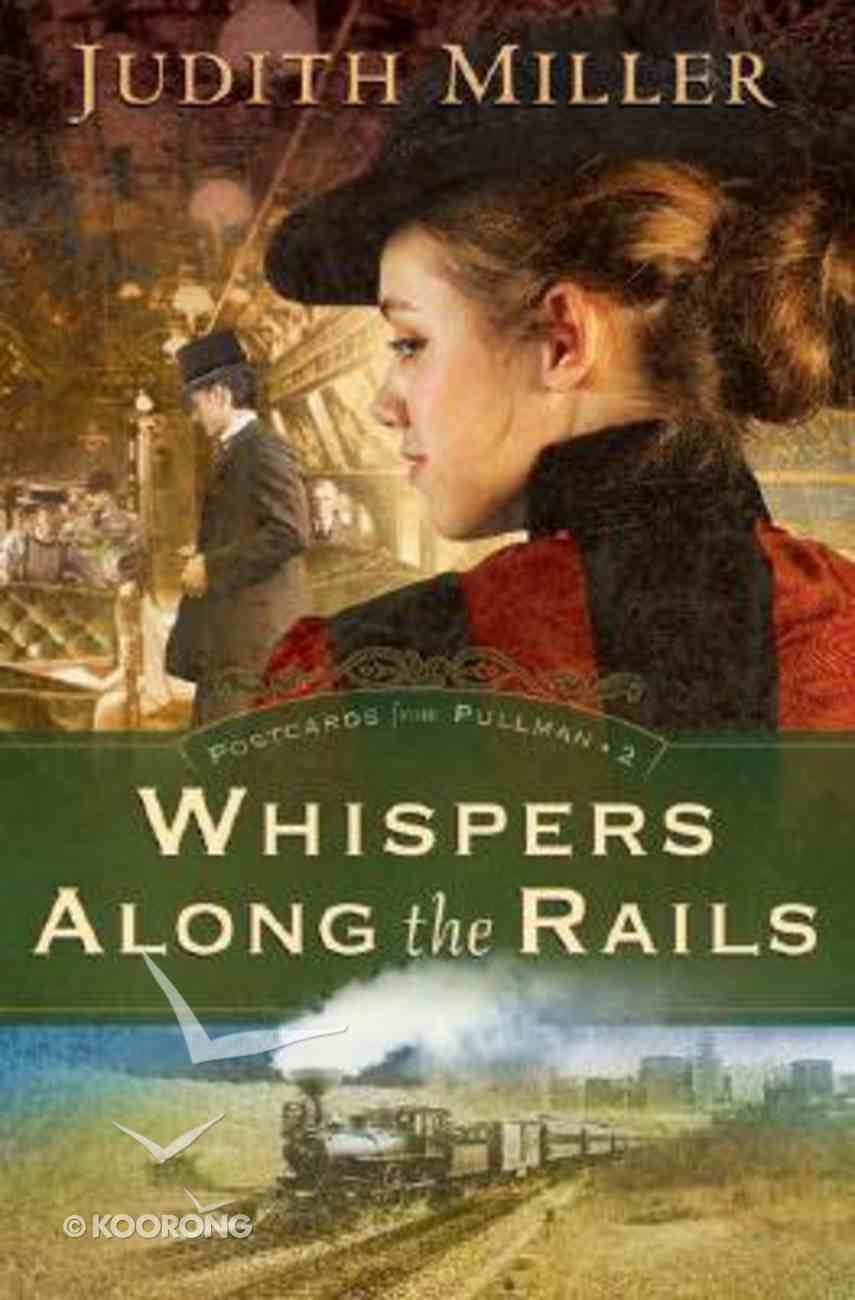 Whispers Along the Rails (#02 in Postcards From Pullman Series) Hardback
