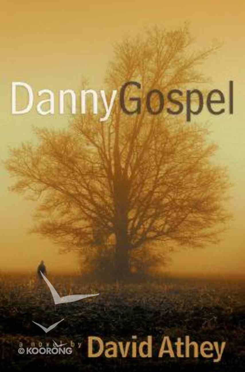 Danny Gospel Paperback