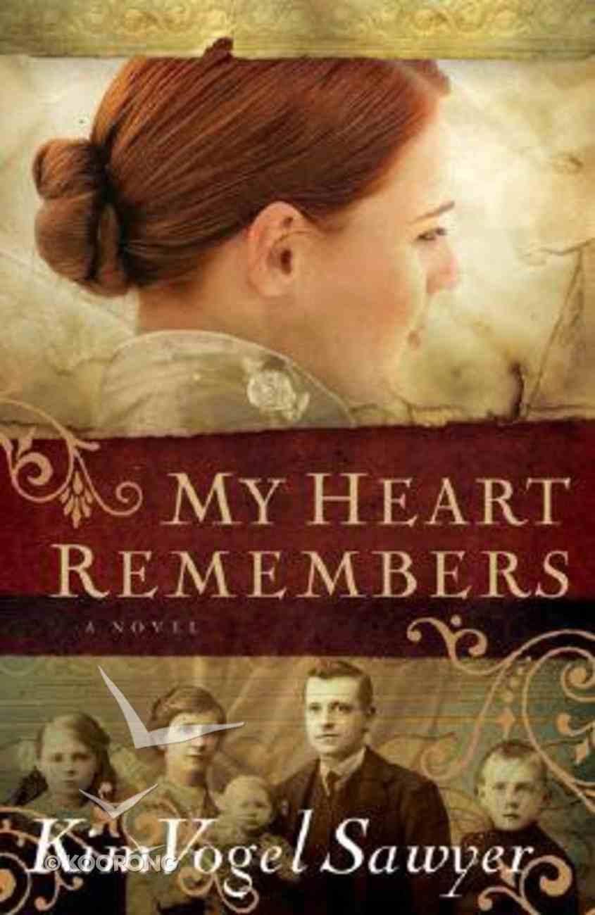 My Heart Remembers Hardback