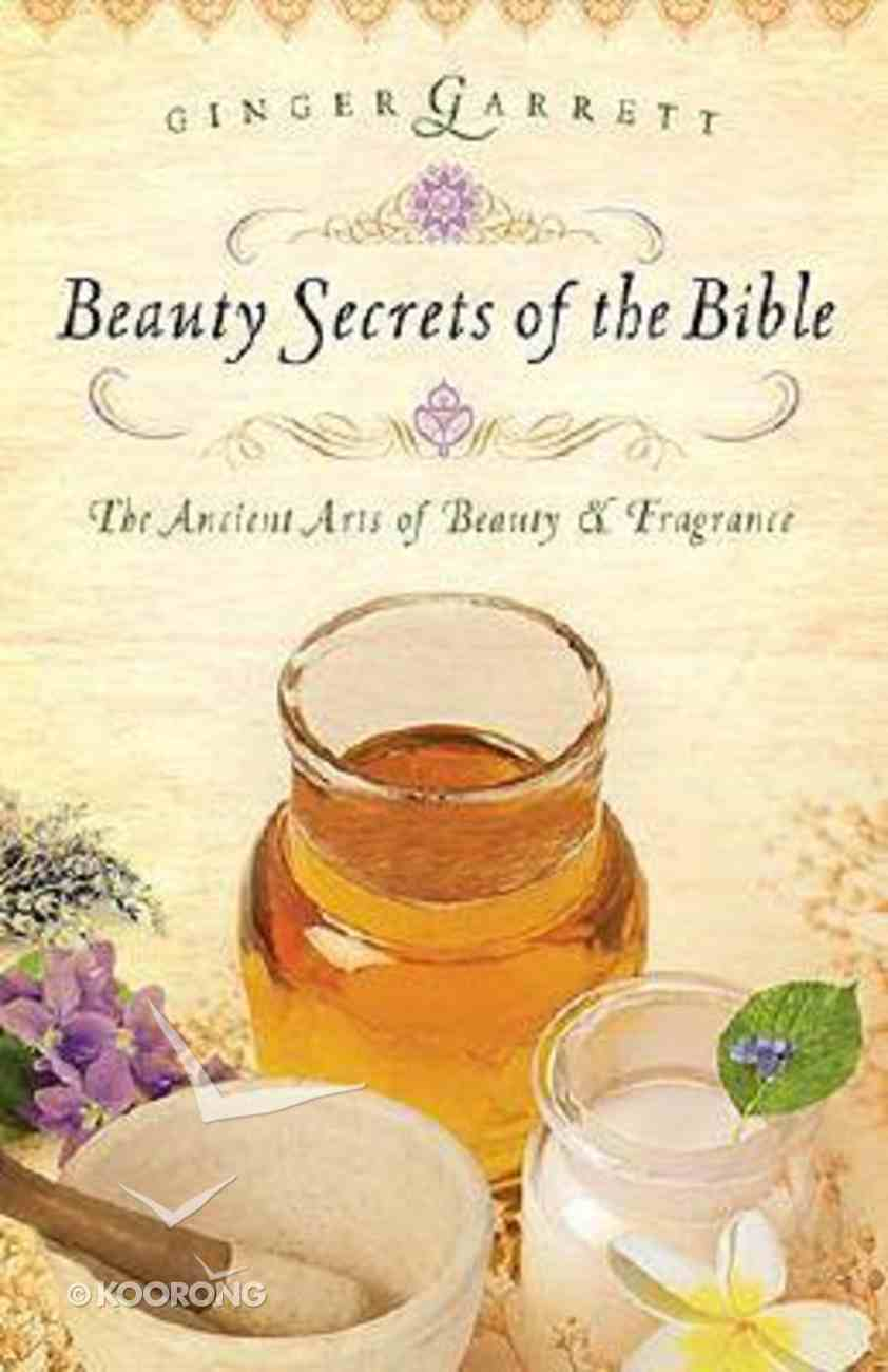 Beauty Secrets of the Bible Paperback