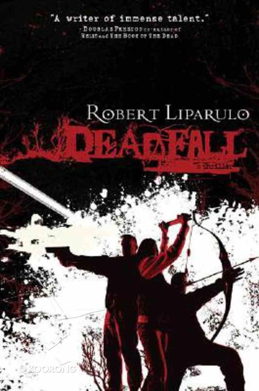 Deadfall Hardback