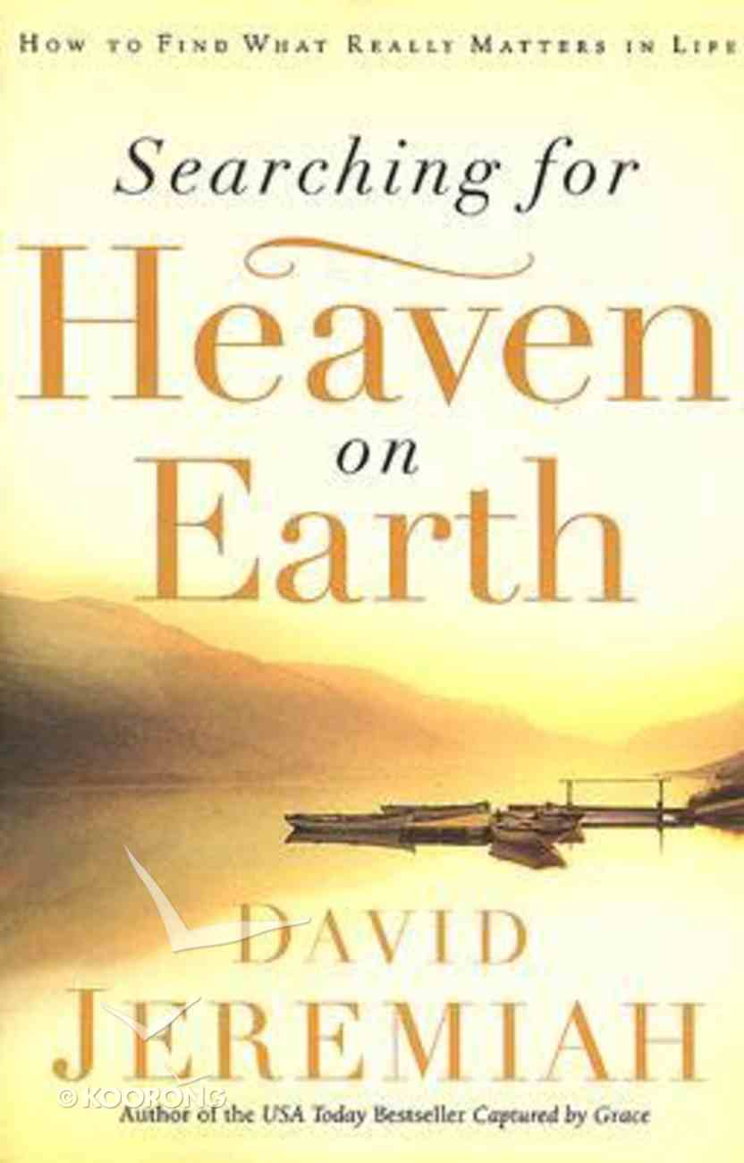 Searching For Heaven on Earth Paperback