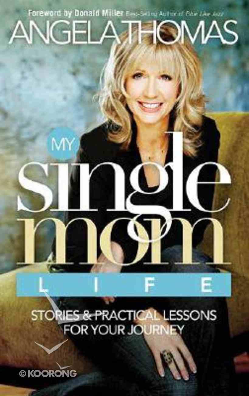 My Single Mom Life Paperback