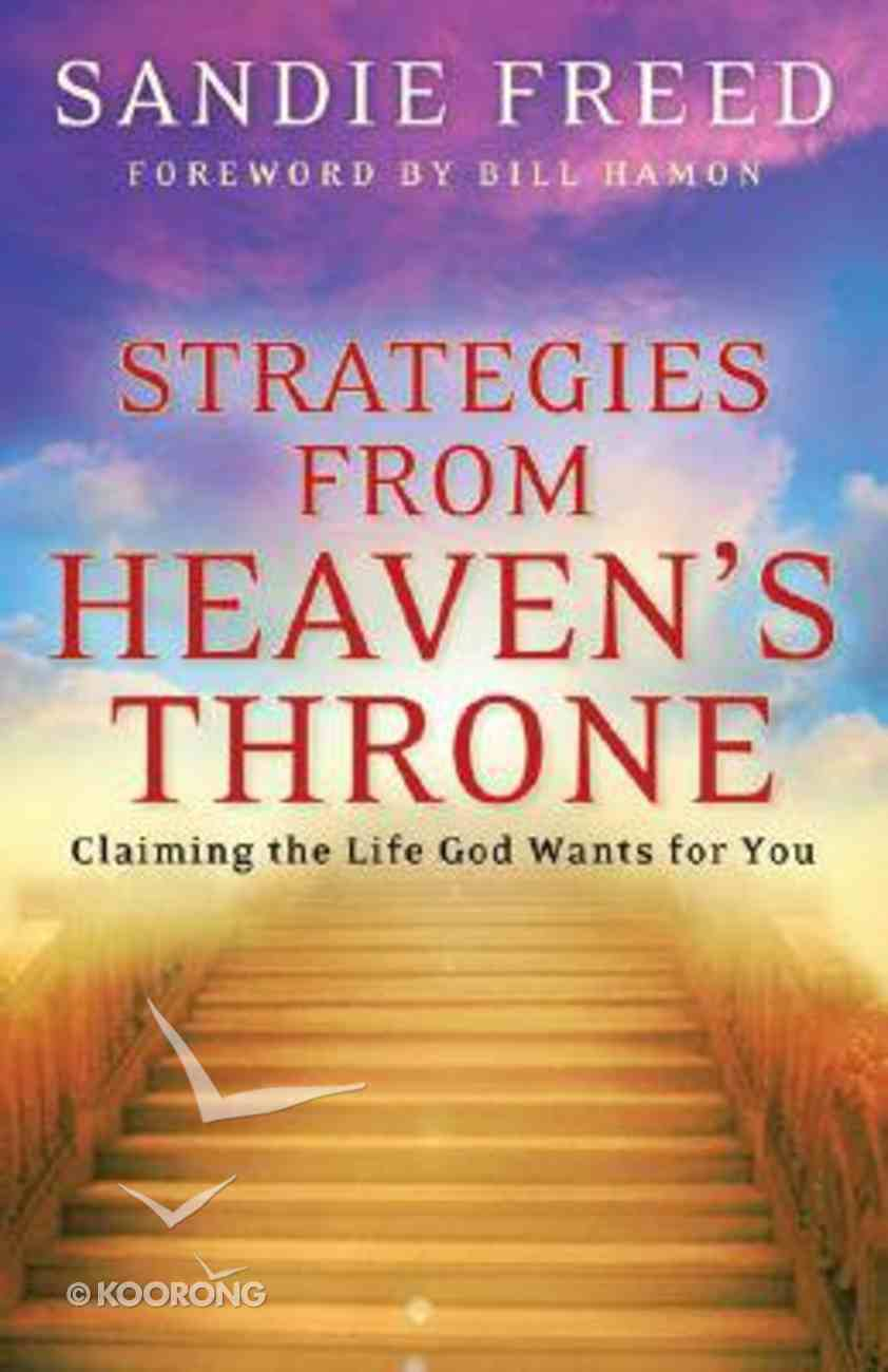 Strategies From Heaven's Throne Paperback