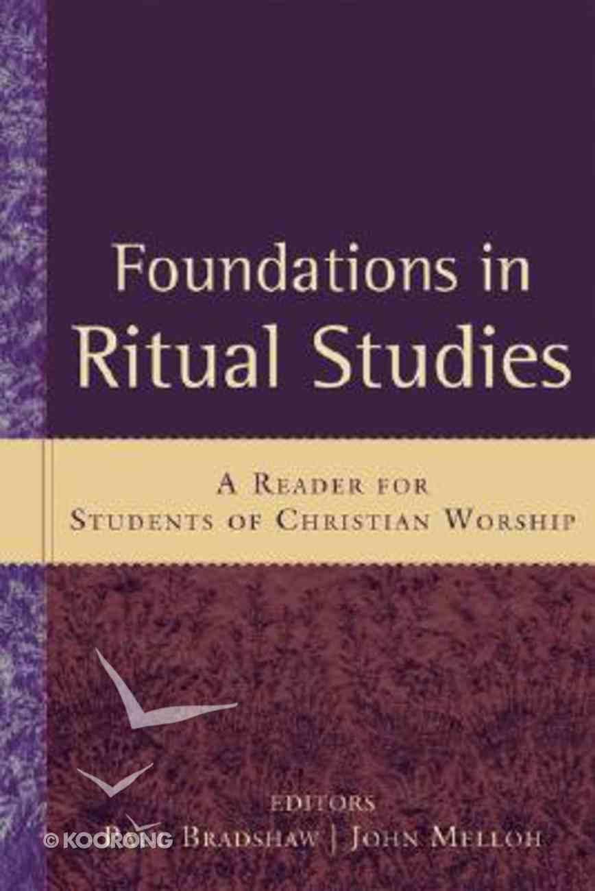 Foundations in Ritual Studies Paperback