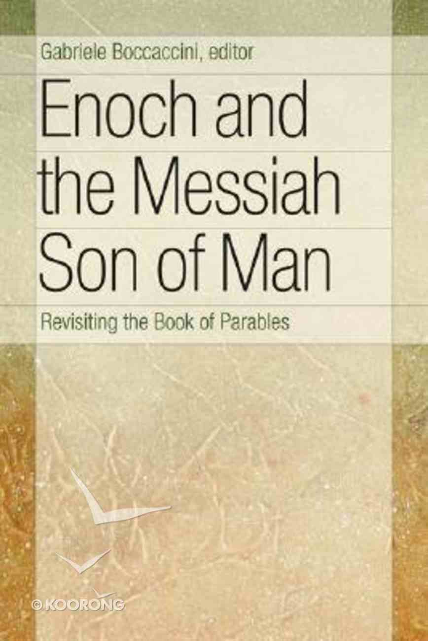 Enoch and the Messiah Son of Man Paperback