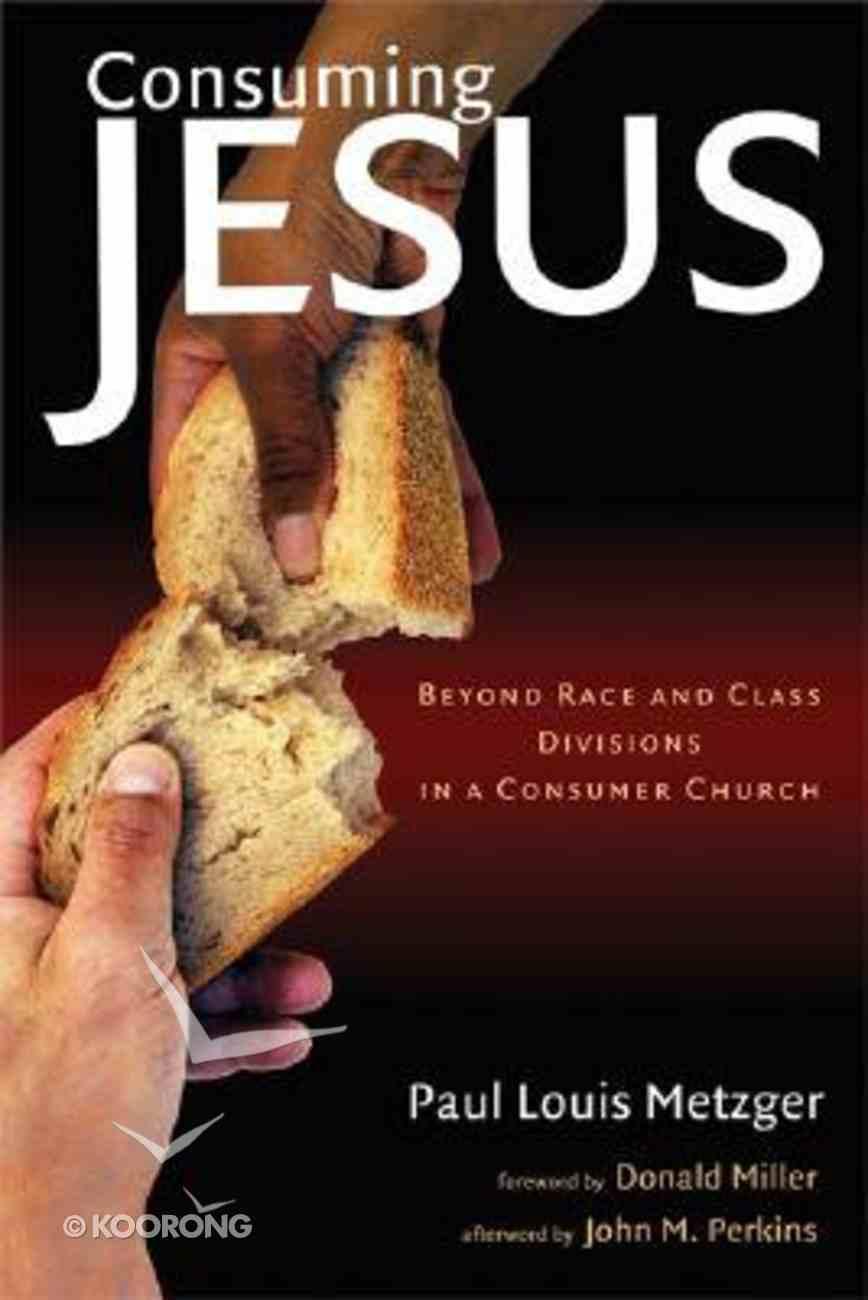 Consuming Jesus Paperback