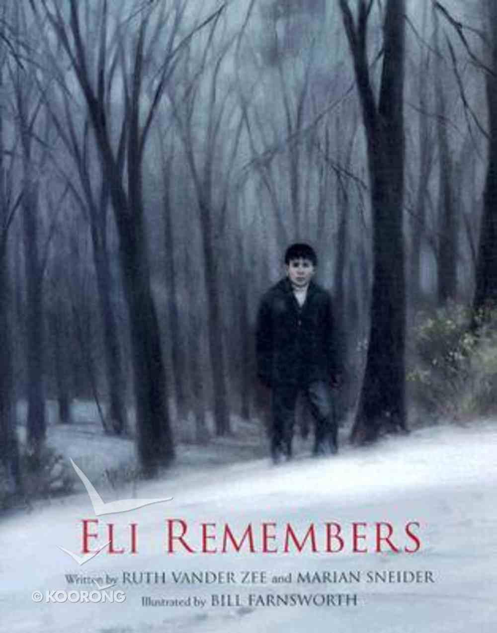 Eli Remembers Hardback