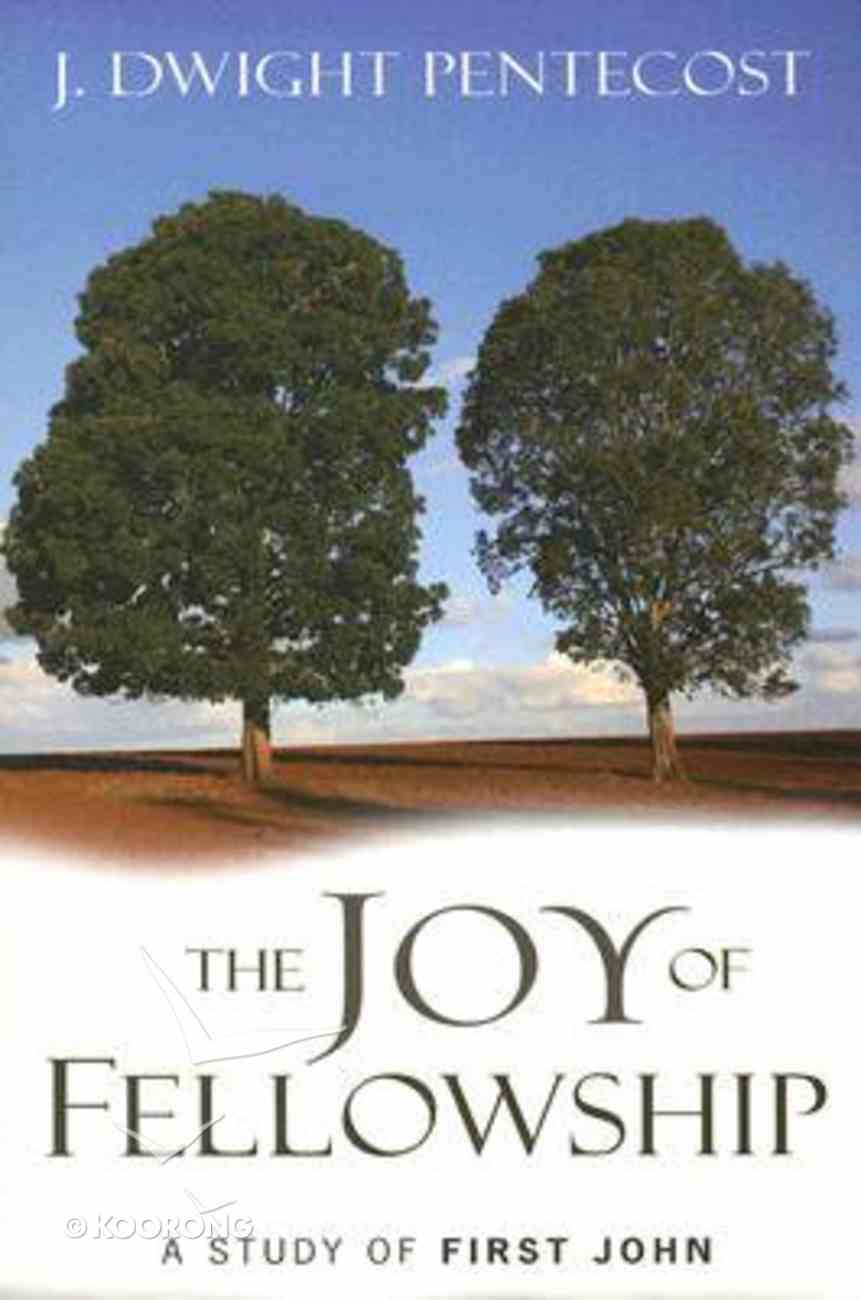 The Joy of Fellowship Paperback