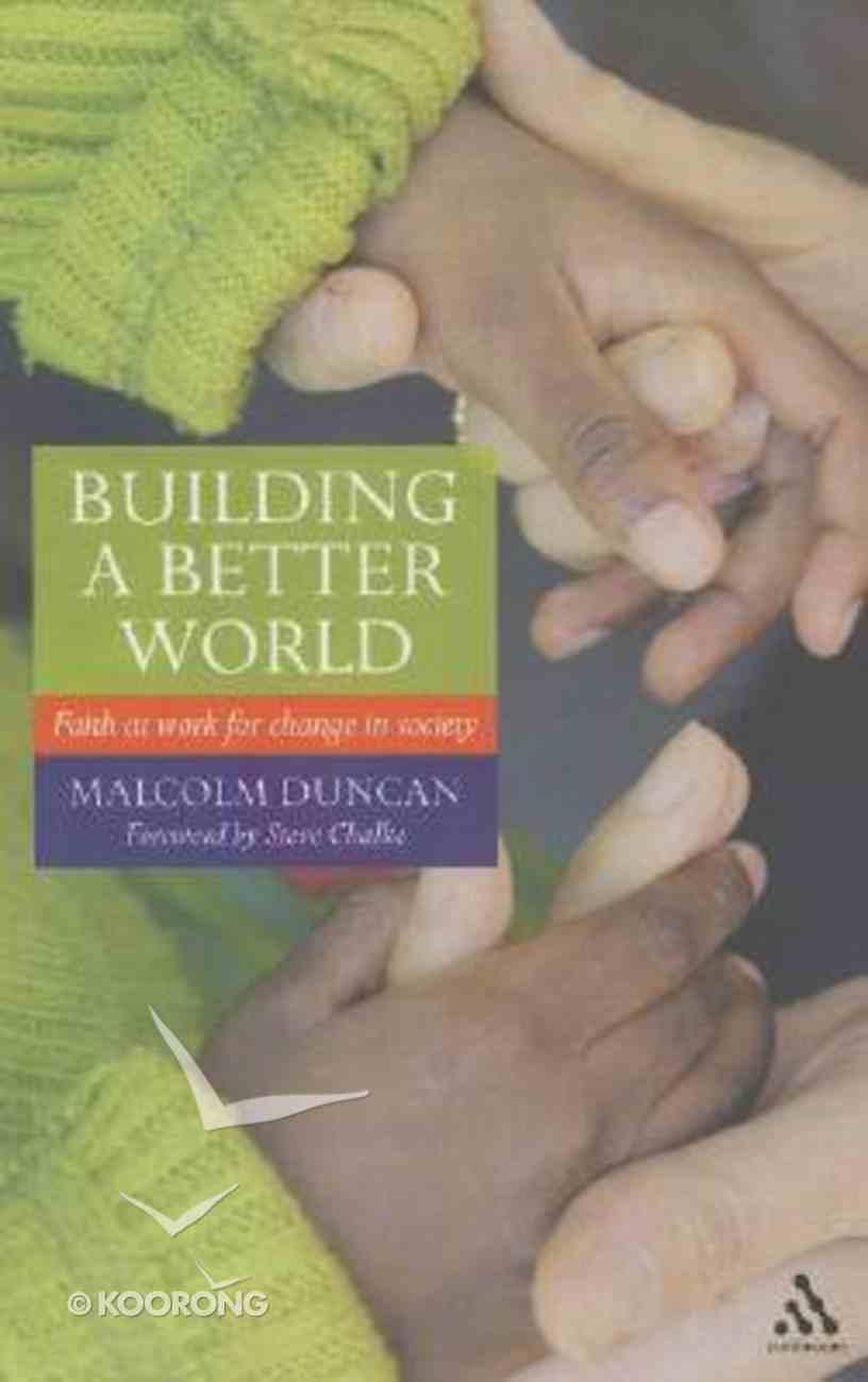 Building a Better World Paperback
