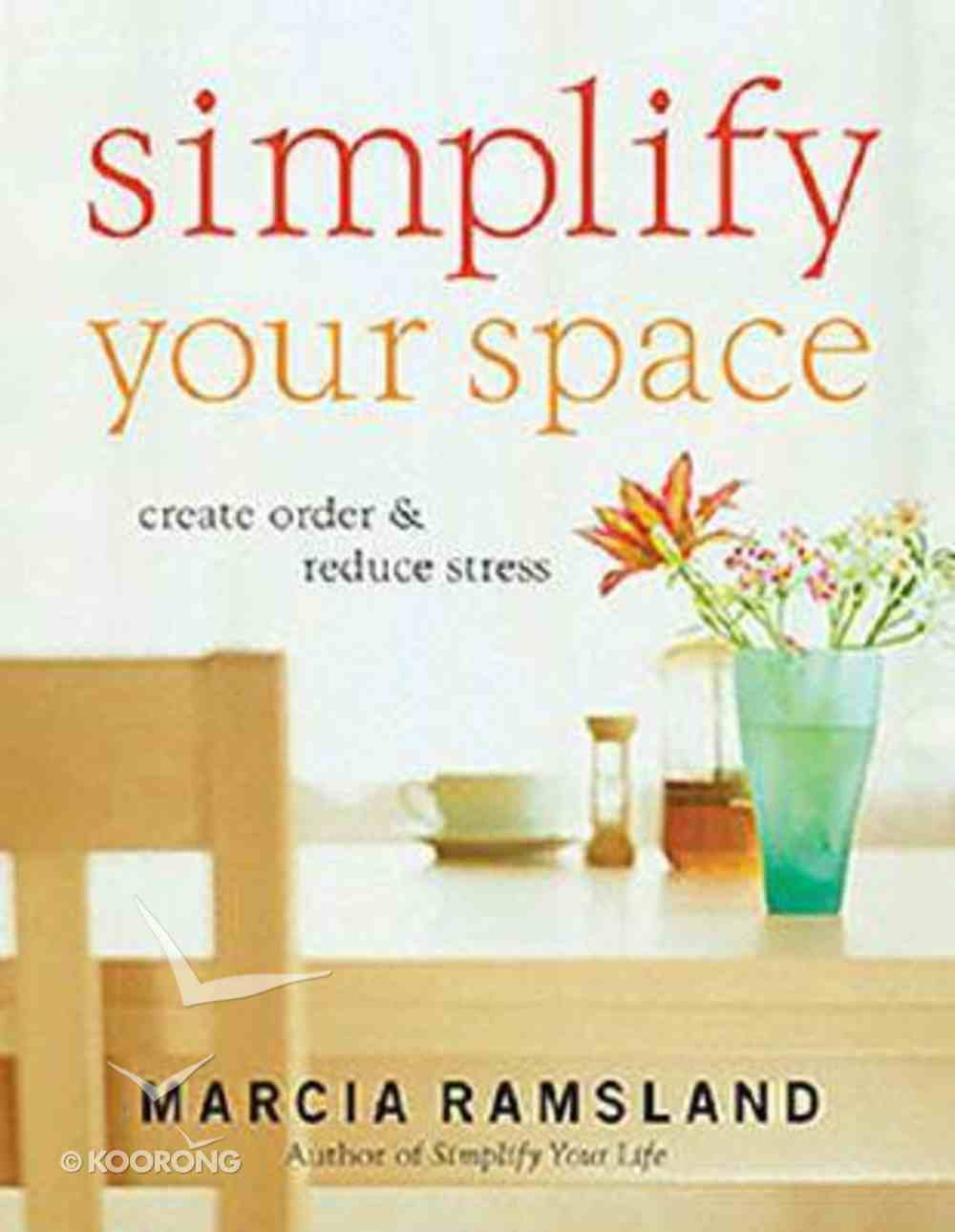 Simplify Your Space Paperback