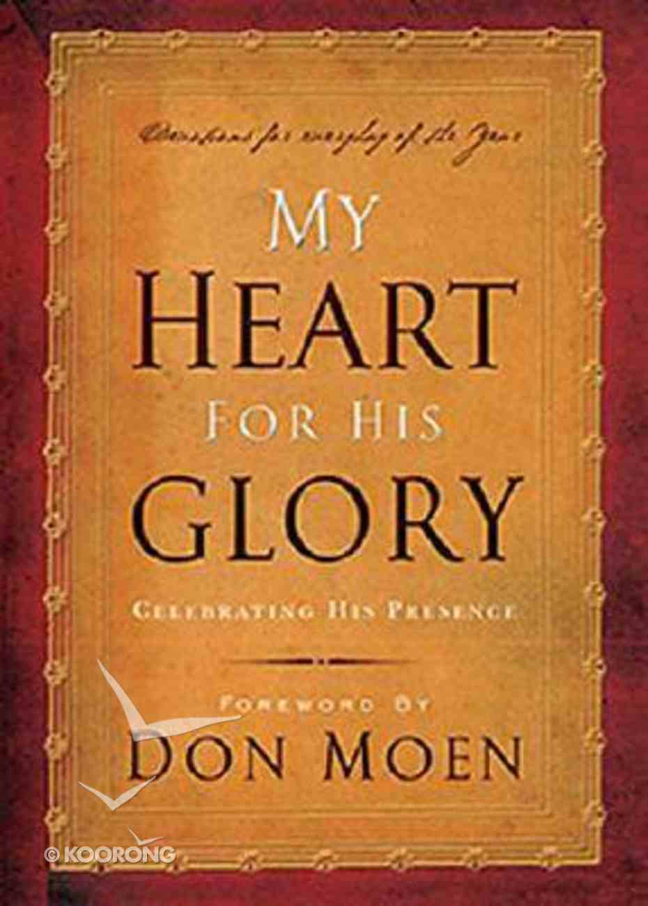My Heart For His Glory Paperback