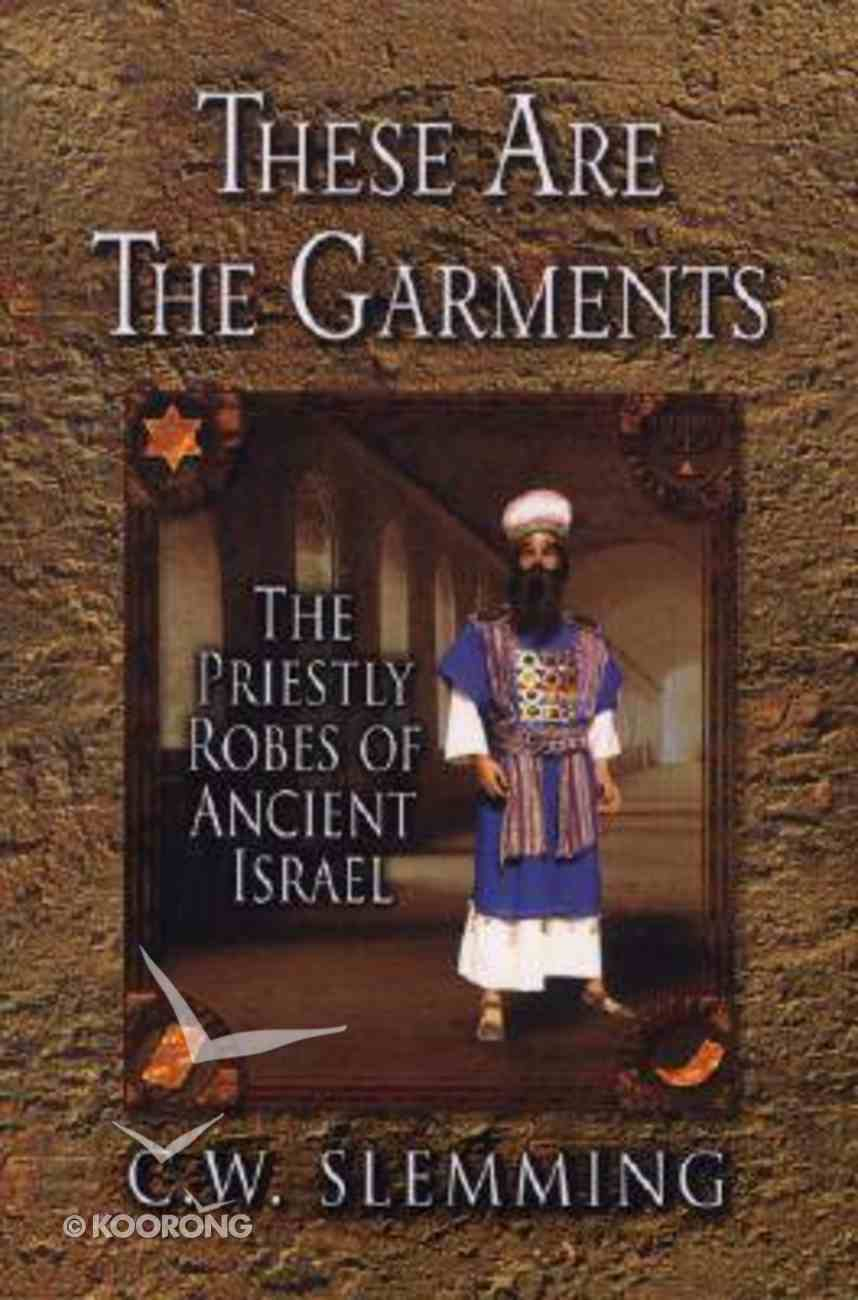 These Are the Garments (2007) Paperback