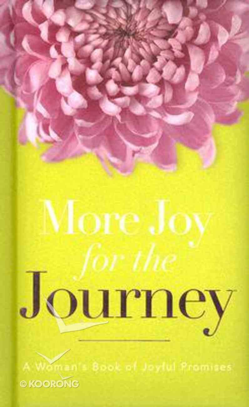 More Joy For the Journey Hardback