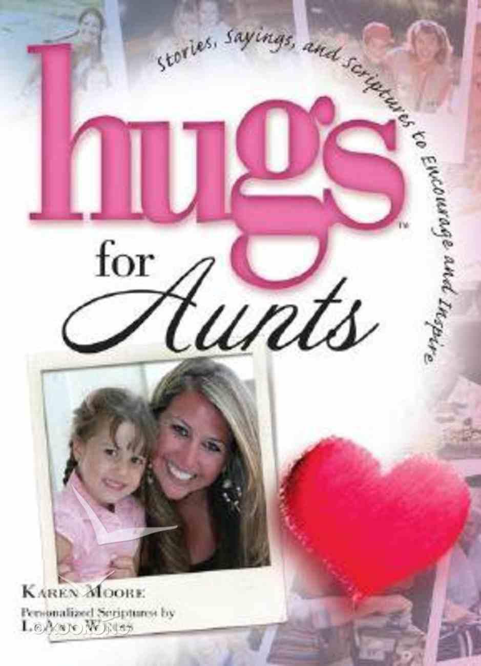 Hugs For Aunts Hardback