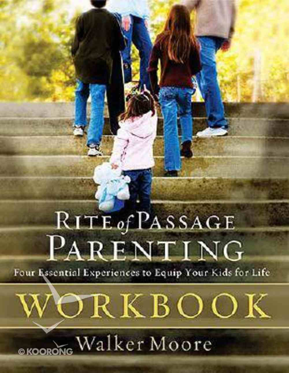 Rite of Passage Parenting Workbook Paperback