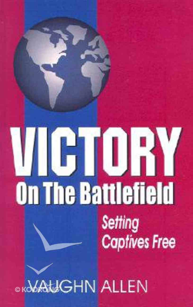 Victory on the Battlefield Paperback