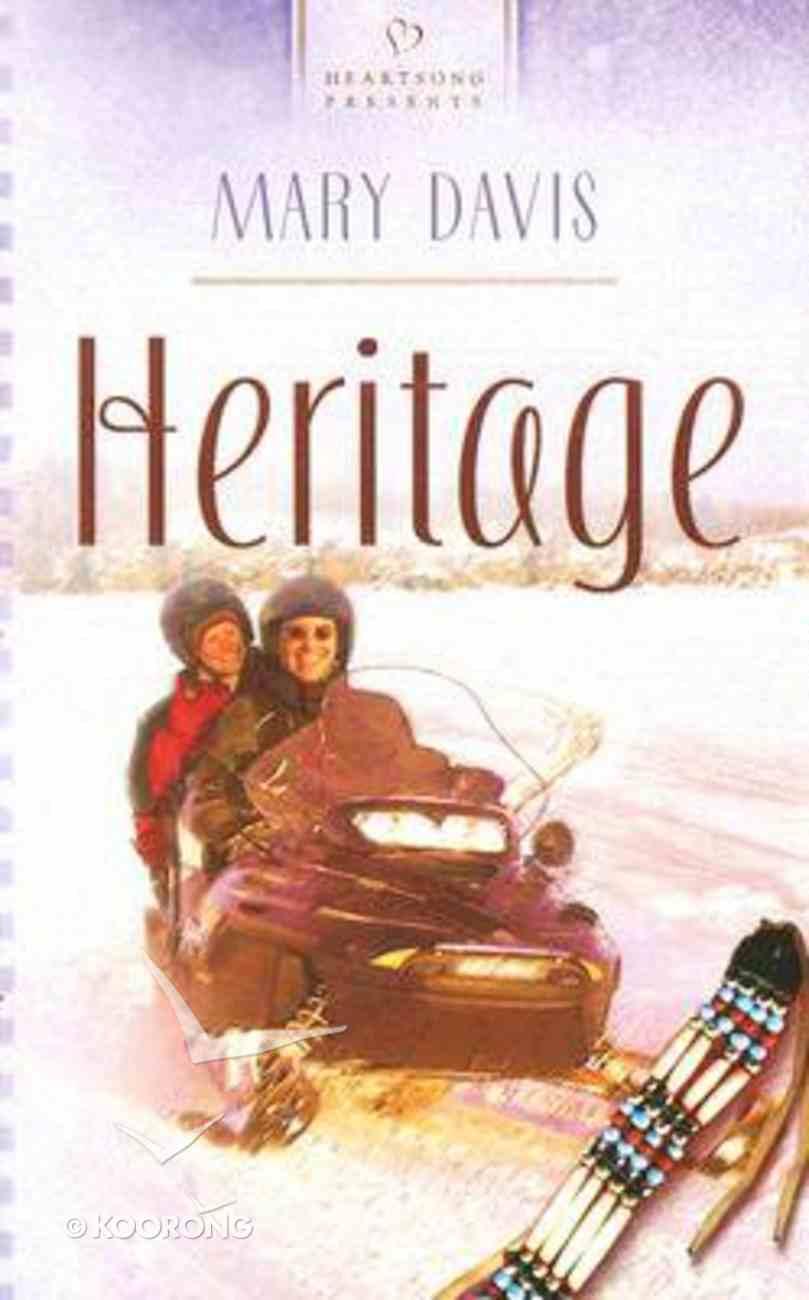 Heritage (#690 in Heartsong Series) Mass Market