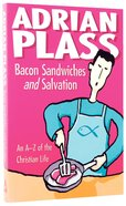 Bacon Sandwiches And Salvation image