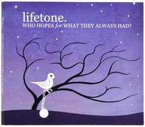 Album Image for Who Hopes For What They Always Had? - DISC 1