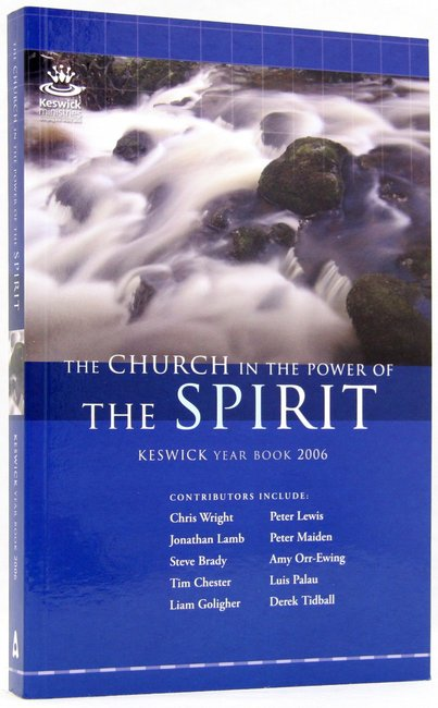Product: Keswick Year Book 2006: Church In The Power Of The Spirit, The Image