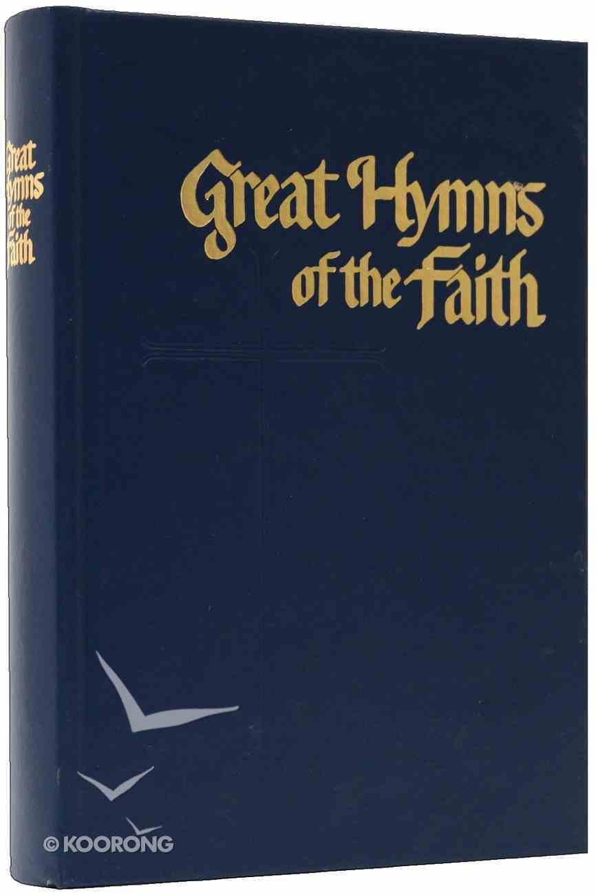 Great Hymns of the Faith-Blue Hardback
