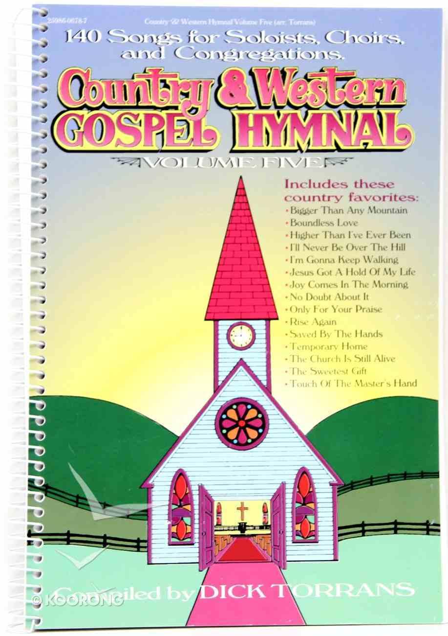 Country & Western Gospel Hymnal 5 (Music Book) Spiral