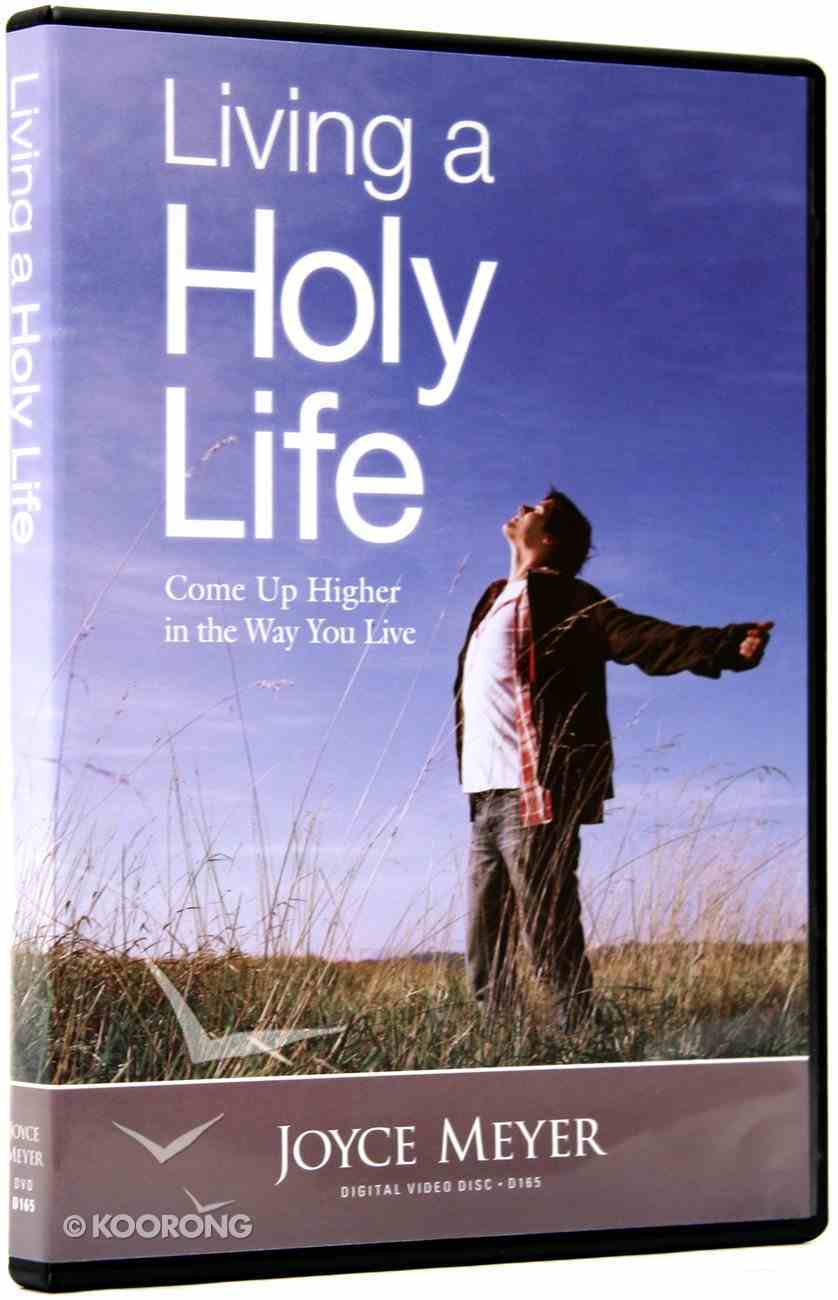 Living a Holy Life (70 Minutes) DVD