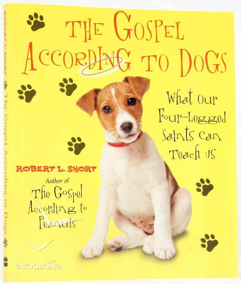 Gospel According to Dogs Paperback