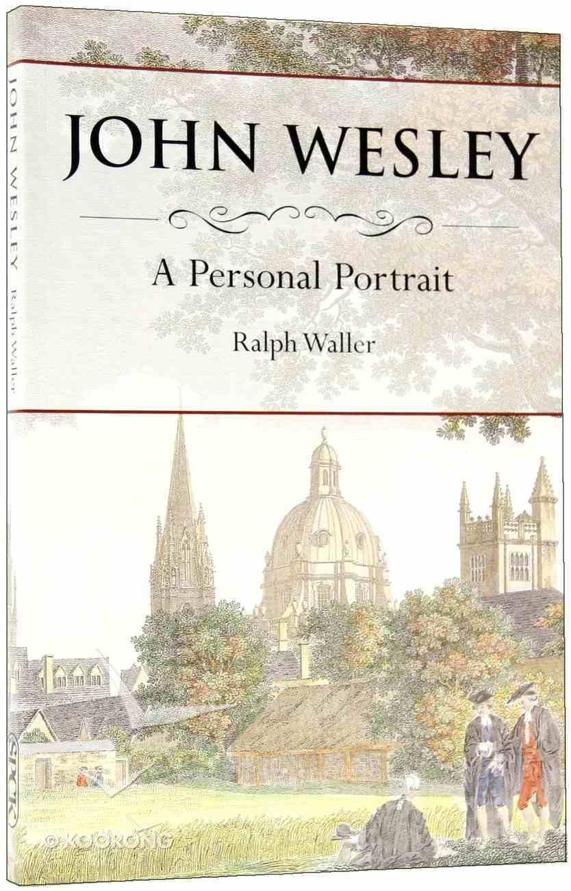 John Wesley: A Personal History Paperback