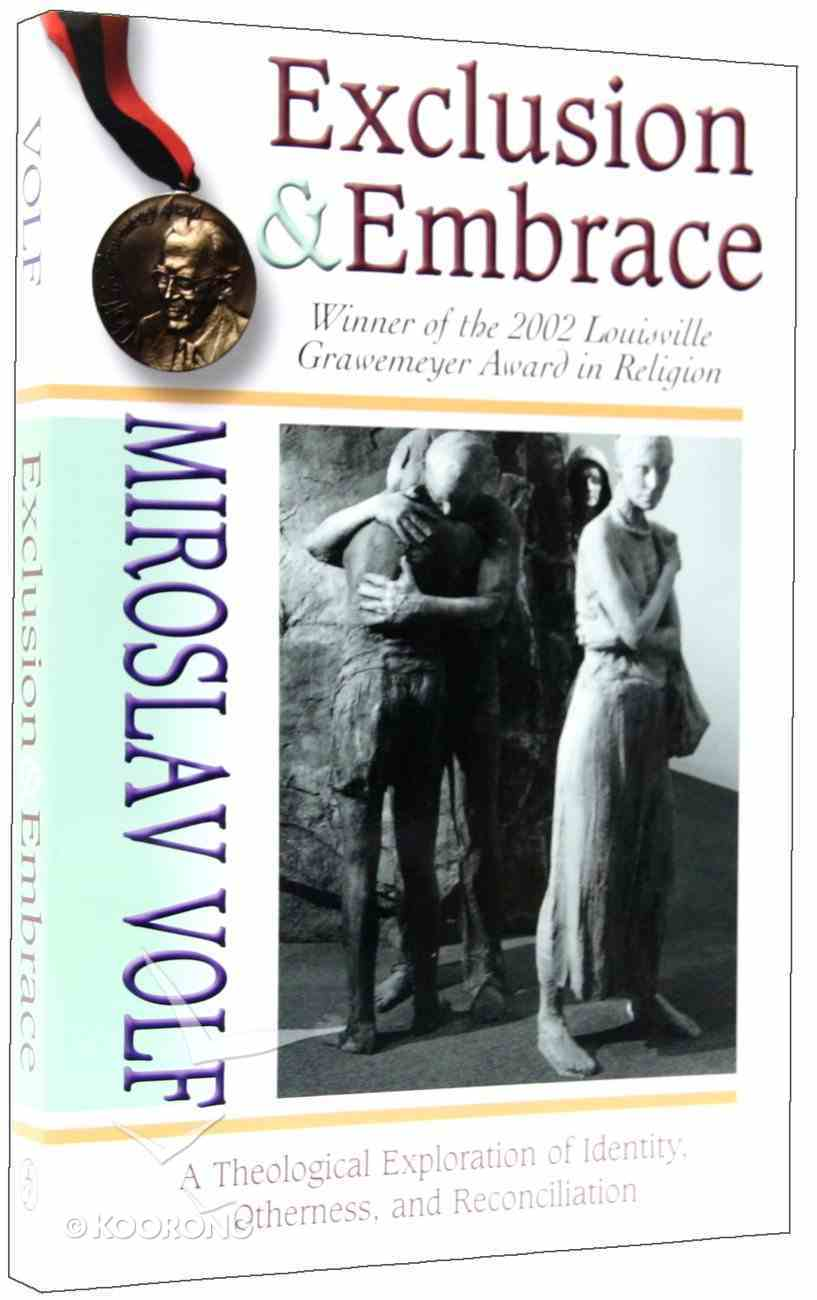 Exclusion and Embrace Paperback