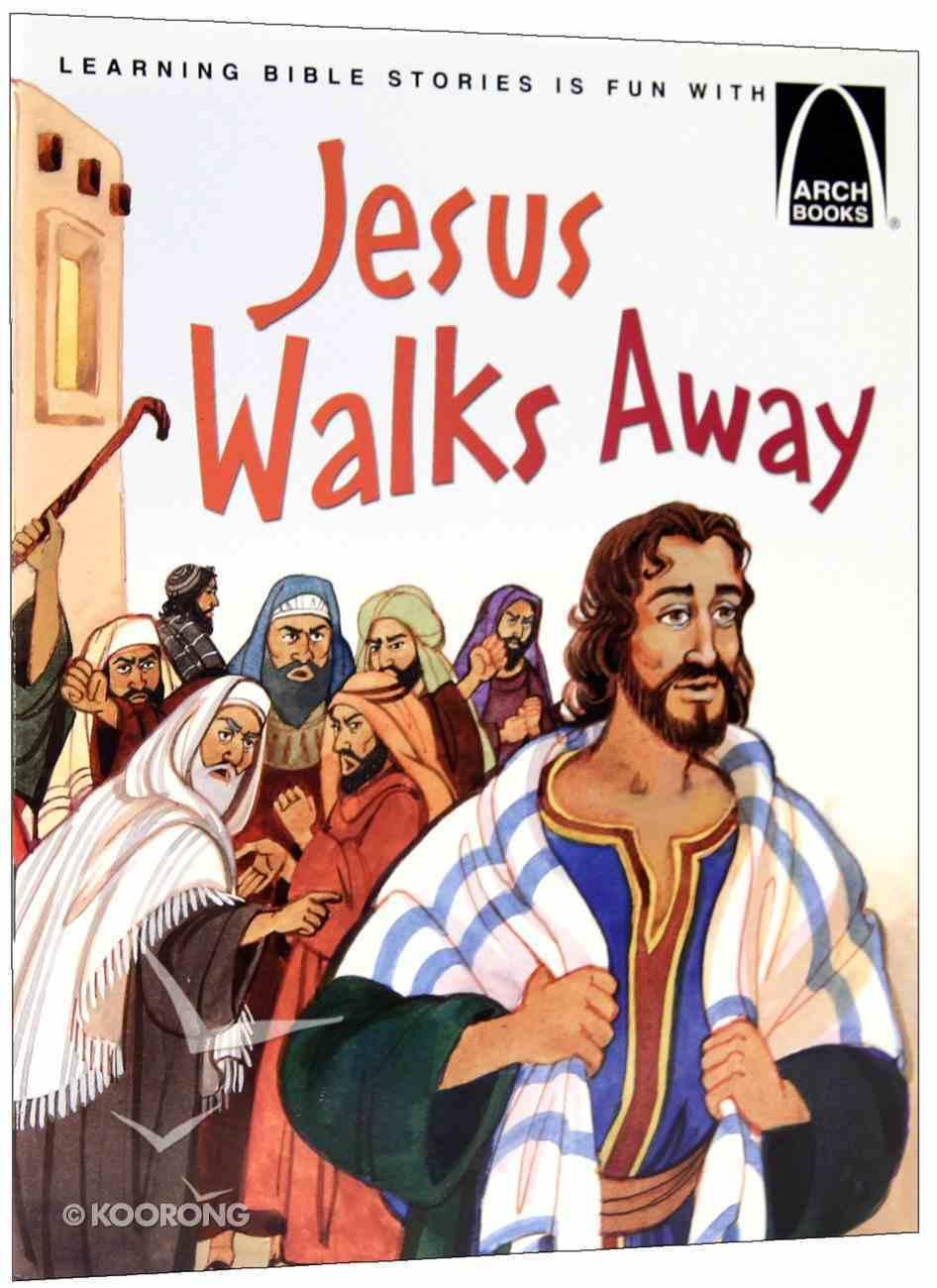 Jesus Walks Away (Arch Books Series) Paperback