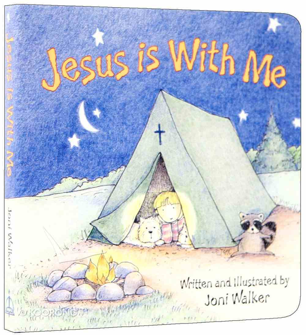 Jesus is With Me Board Book