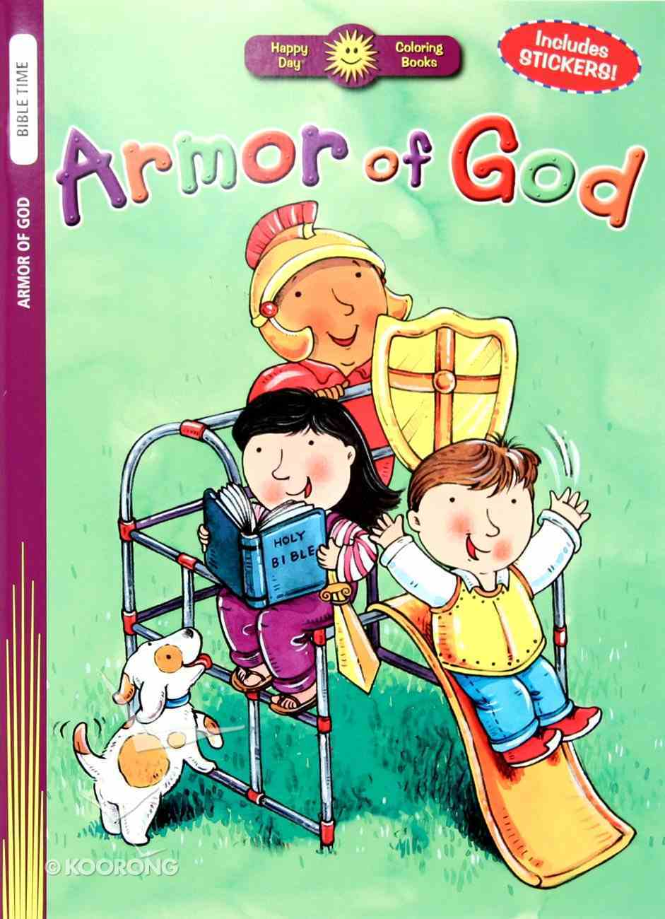 Armour of God (Includes Stickers) (Happy Day Colouring & Activity Series) Paperback