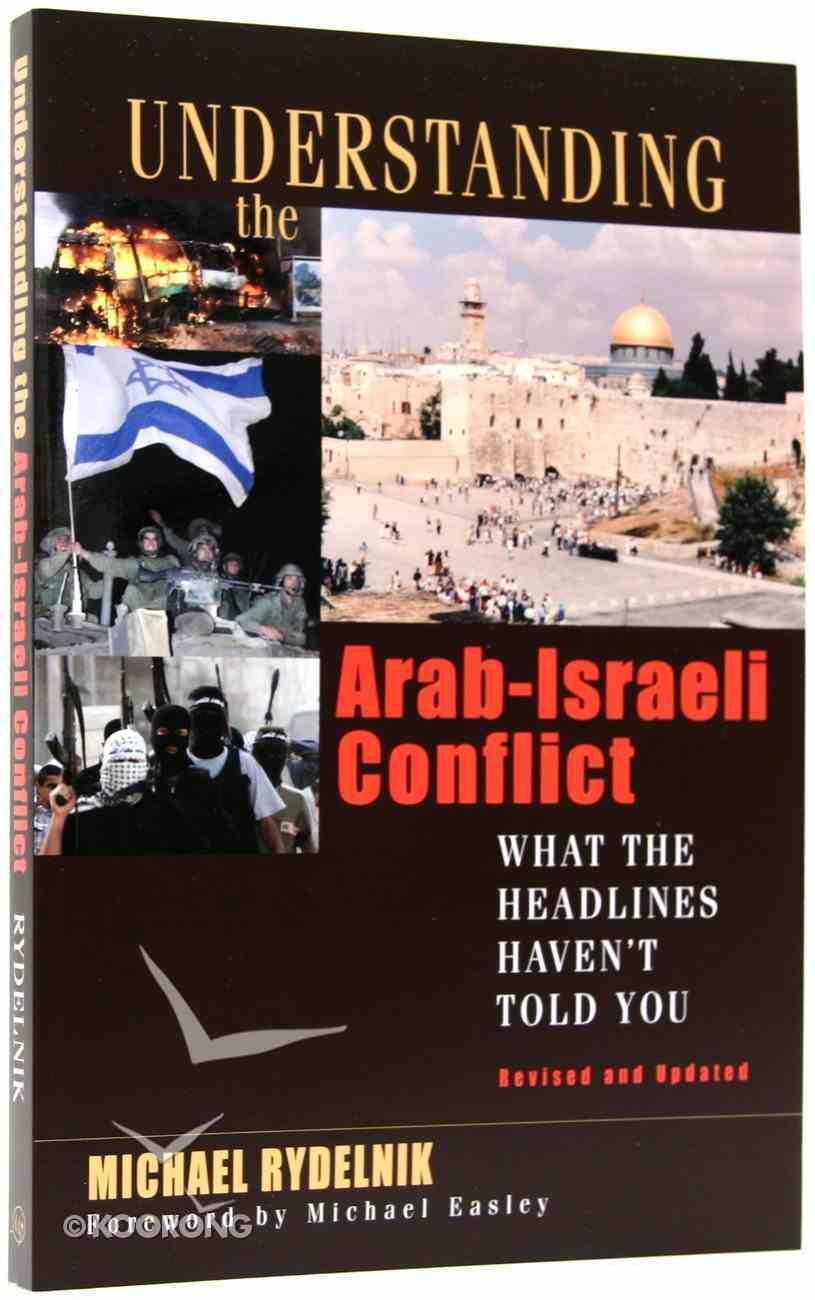Understanding the Arab-Israeli Conflict (2007) Paperback