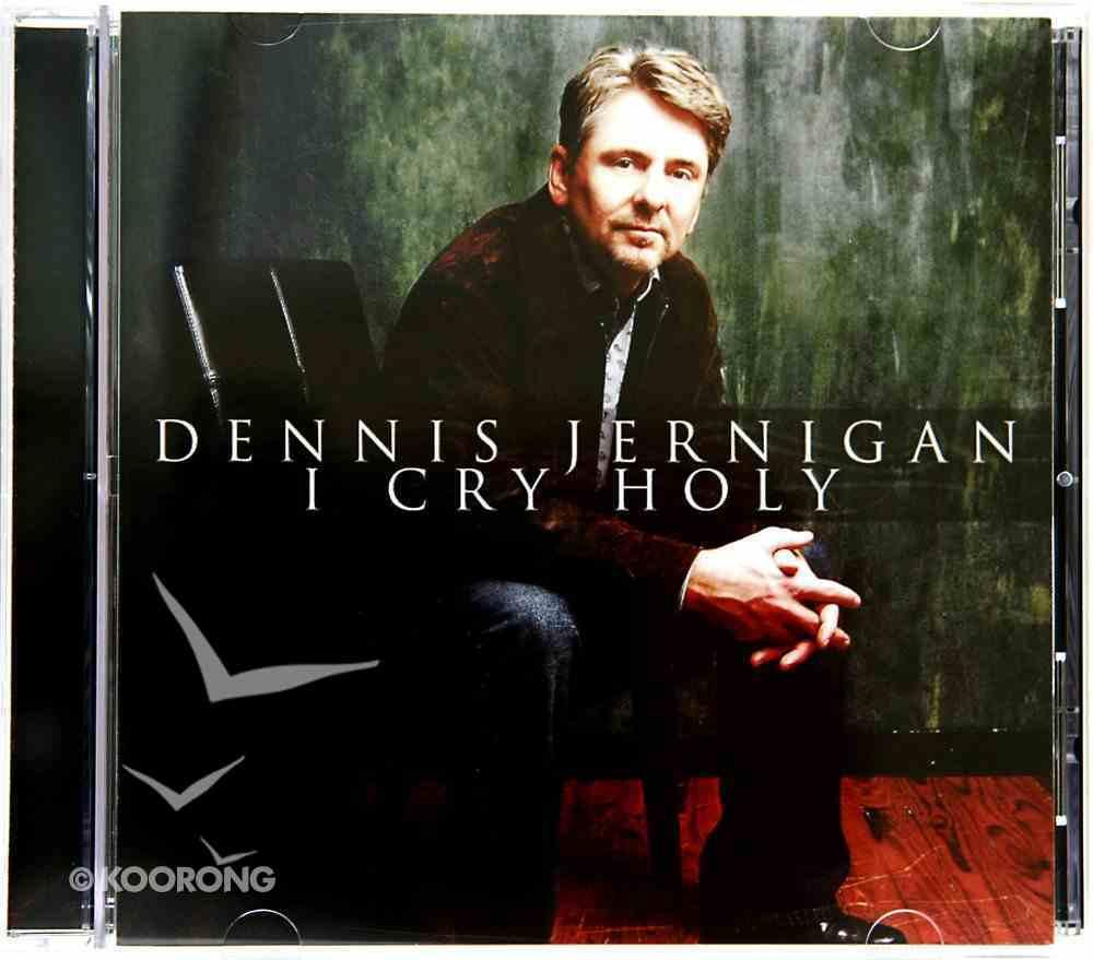 I Cry Holy CD