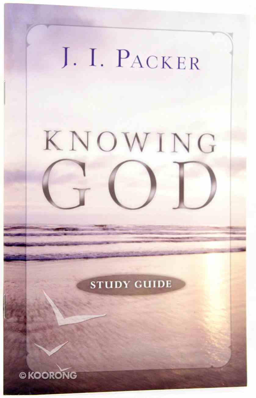 Knowing God (Study Guide) Paperback