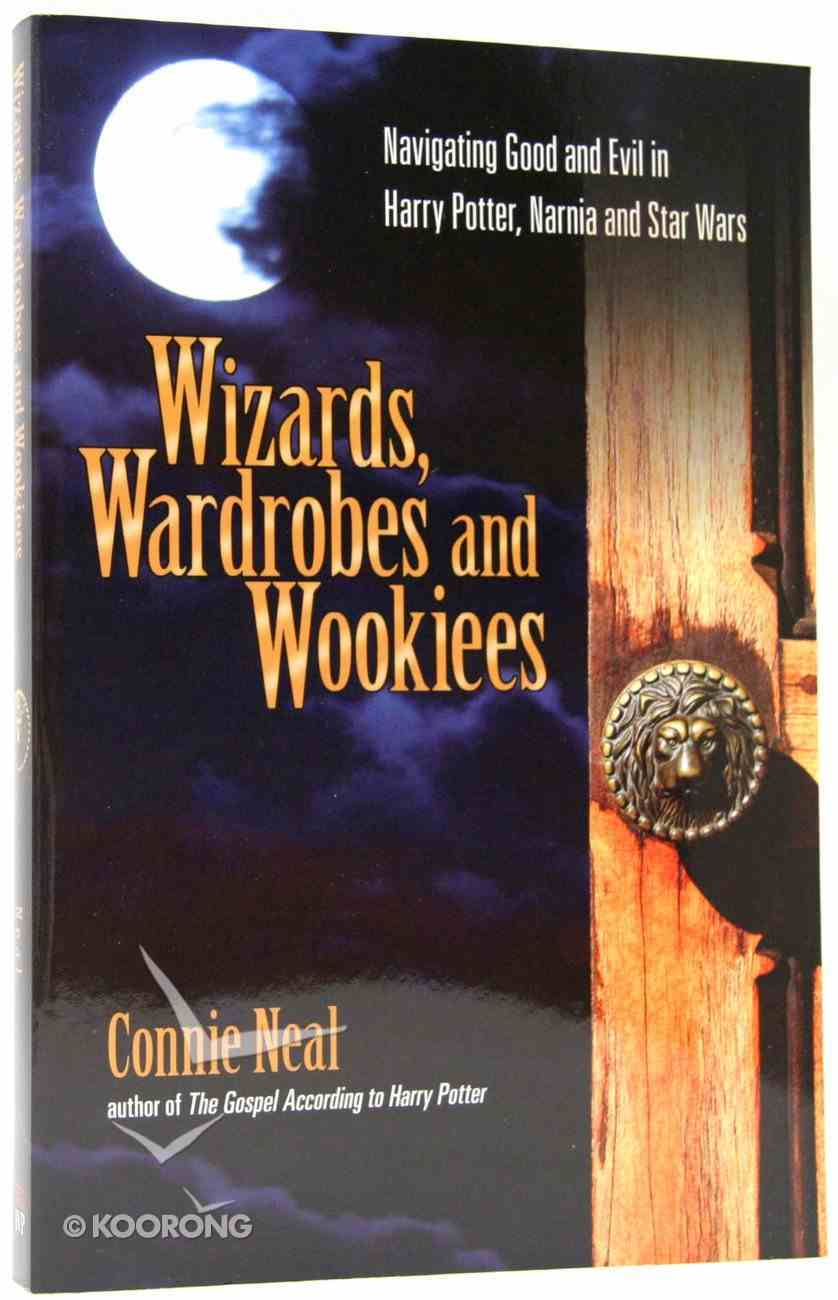 Wizards, Wardrobes and Wookies Paperback