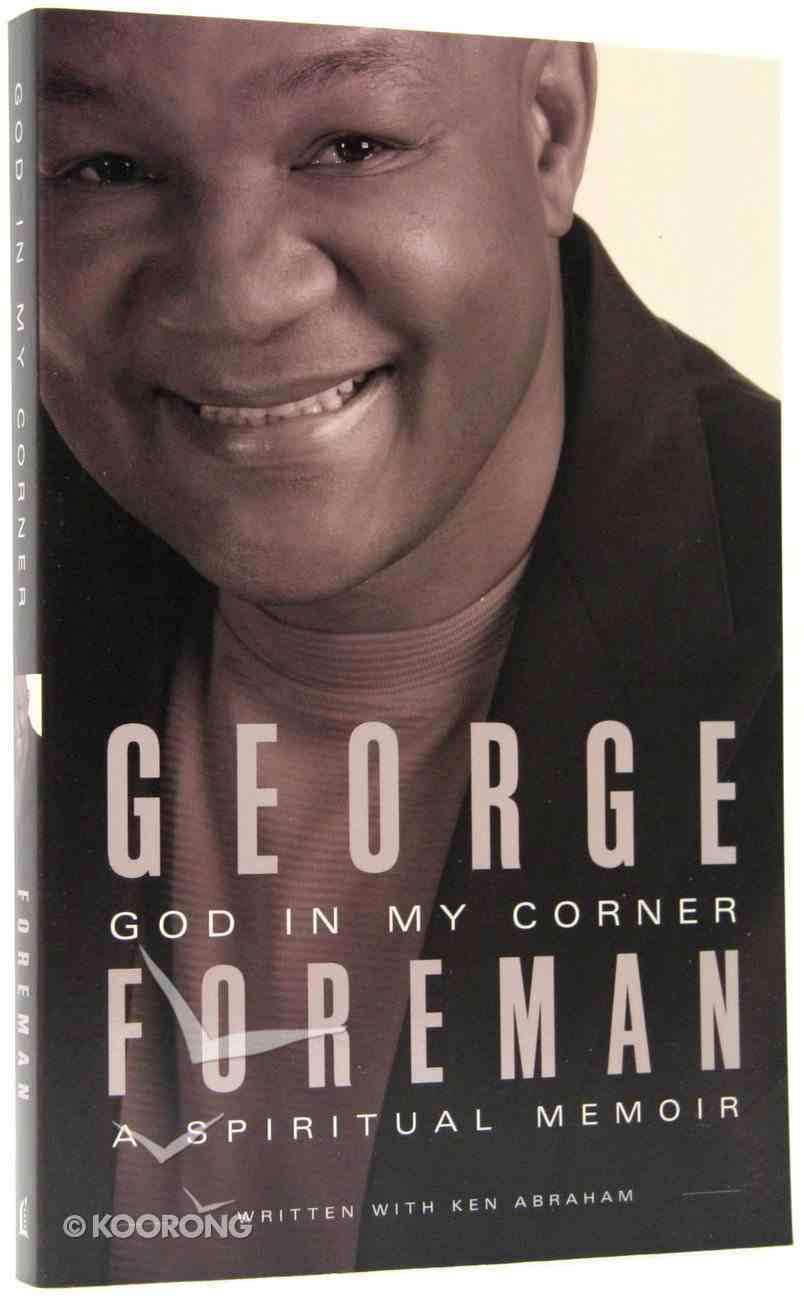 God in My Corner: A Spiritual Memoir Paperback