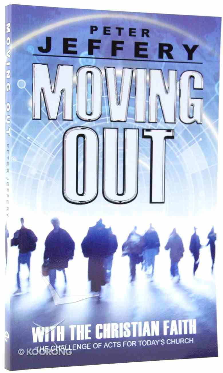 Moving Out With the Church in Acts Paperback