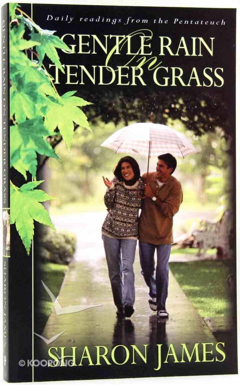 Gentle Rain on Tender Grass Paperback