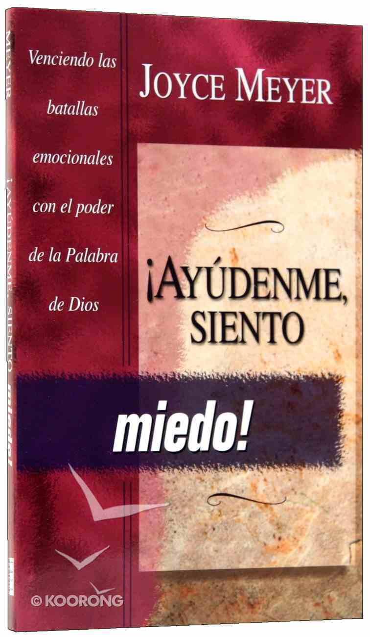 Ayudenme, Siento Miedo! (Help Me - I'm Afraid!) Paperback