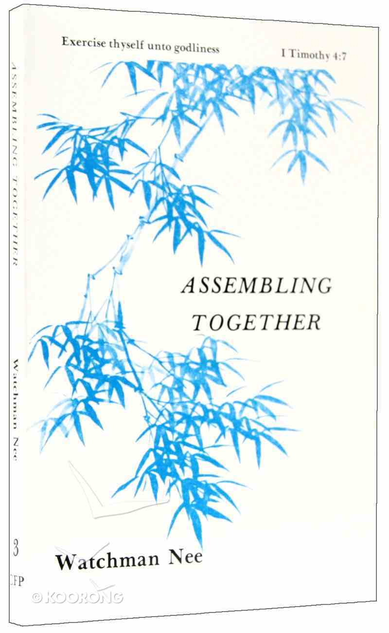 Assembling Together (#03 in Basic Lessons Series) Paperback