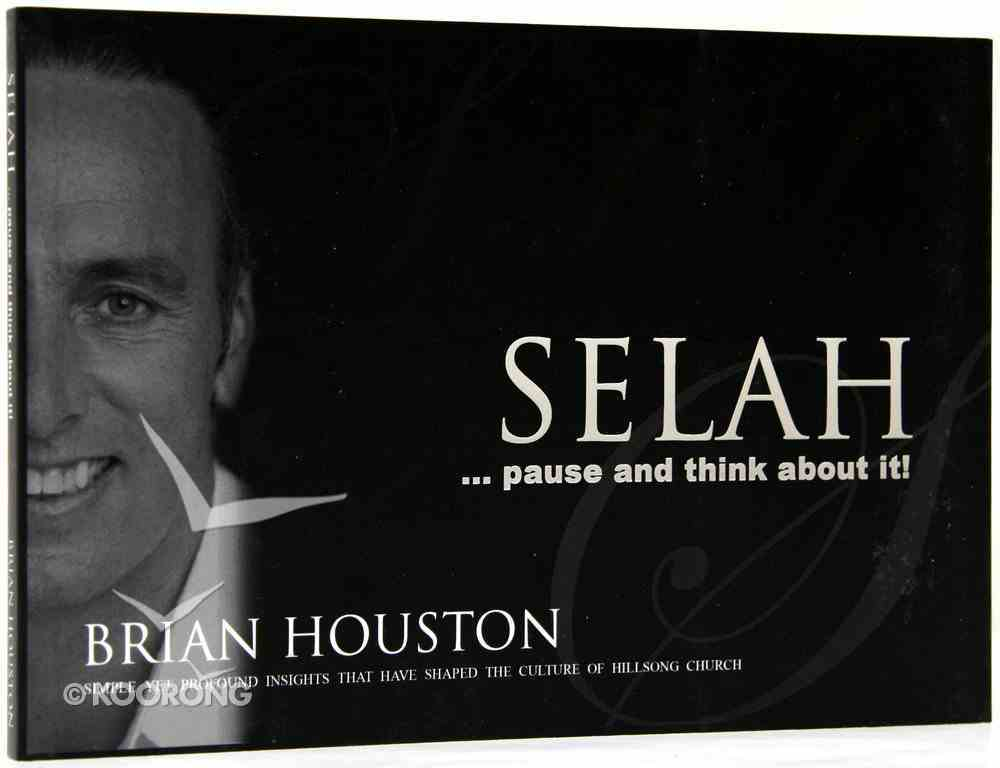 Selah...Pause and Think About It Paperback